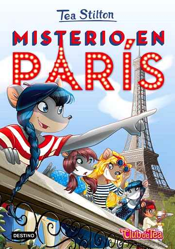 Descargar gratis ebook TEA STILTON 4: MISTERIO EN PARIS en epub
