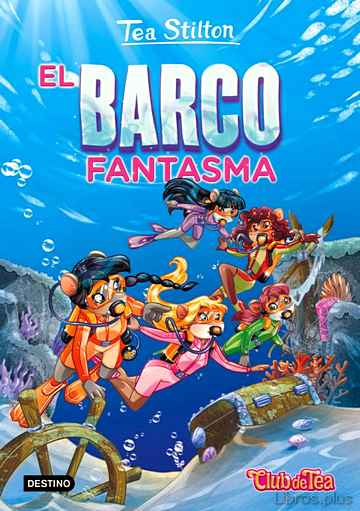 Descargar gratis ebook TEA STILTON 5: EL BARCO FANTASMA en epub
