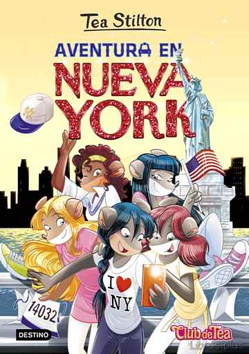 Descargar gratis ebook TEA STILTON 6: AVENTURA EN NUEVA YORK en epub
