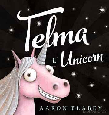 Descargar gratis ebook TELMA L UNICORN en epub