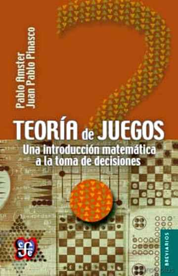 Descargar gratis ebook TEORIA DE JUEGOS: UNA INTRODUCCION MATEMATICA A LA TOMA DE DECISIONES en epub