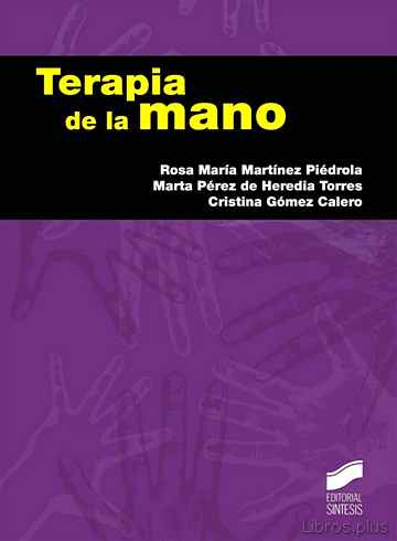 Descargar gratis ebook TERAPIA DE LA MANO en epub