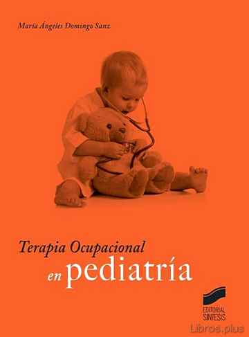 Descargar gratis ebook TERAPIA OCUPACIONAL EN PEDIATRÍA en epub