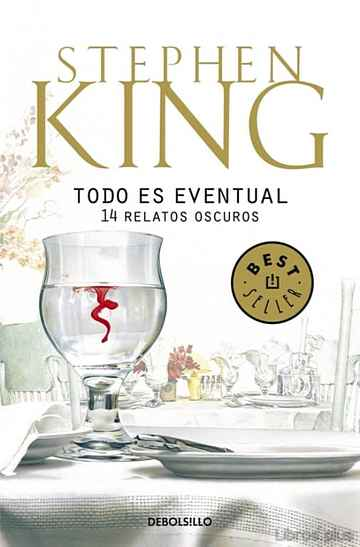 Descargar ebook TODO ES EVENTUAL: 14 RELATOS OSCUROS