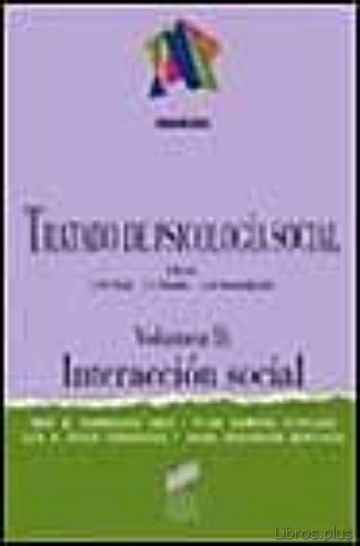 Descargar gratis ebook TRATADO DE PSICOLOGIA SOCIAL (VOL. 2): INTERACCION SOCIAL en epub