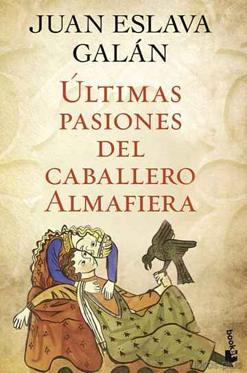 Descargar gratis ebook ULTIMAS PASIONES DEL CABALLERO ALMAFIERA en epub