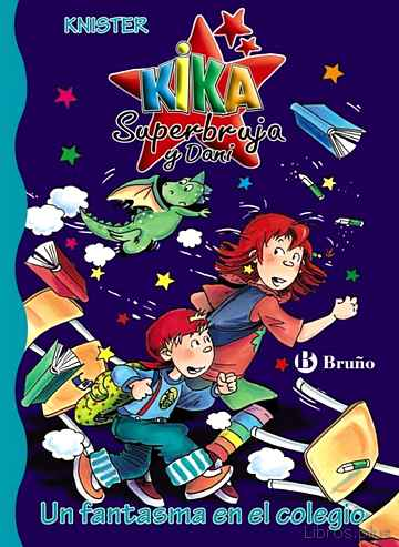 Descargar ebook UN FANTASMA EN EL COLEGIO: KIKA SUPERBRUJA Y DANI