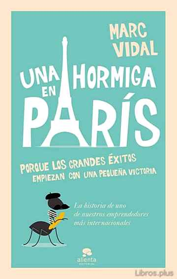 Descargar gratis ebook UNA HORMIGA EN PARIS en epub