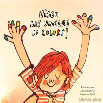 Descargar gratis ebook VISCA LES UNGLES DE COLORS! en epub