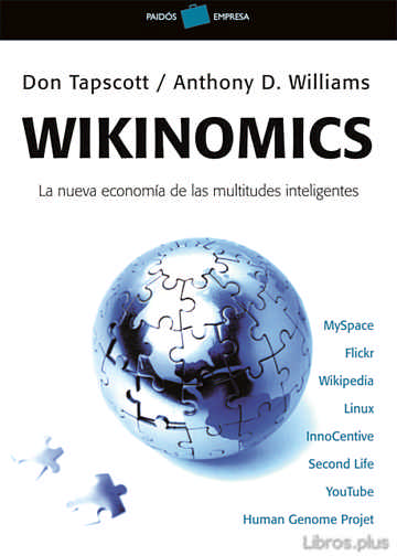 Descargar gratis ebook WIKINOMICS: LA NUEVA ECONOMIA DE LAS MULTITUDES INTELIGENTES en epub