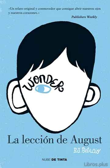 Descargar ebook gratis epub WONDER. LA LECCION DE AUGUST de R.J. PALACIO