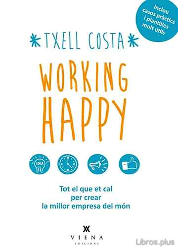 Descargar gratis ebook WORKING HAPPY en epub