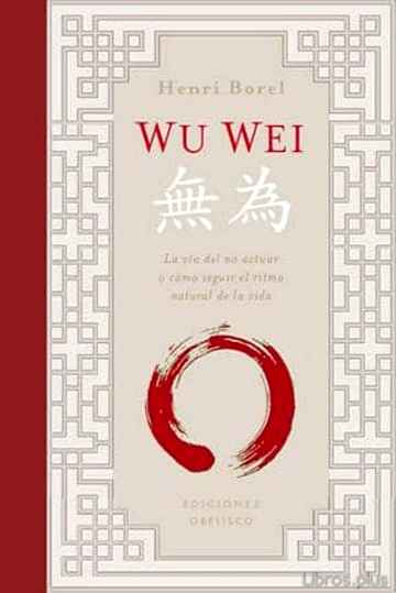 Descargar gratis ebook WU WEI en epub
