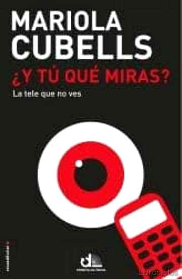 Descargar ebook ¿Y TU QUE MIRAS?