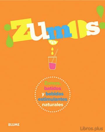 Descargar gratis ebook ¡ZUMOS! en epub